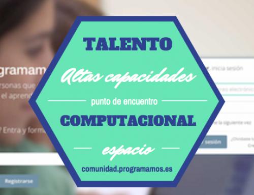 """Nuevo espacio """"Talento computacional: altas capacidades para la programación"""""""